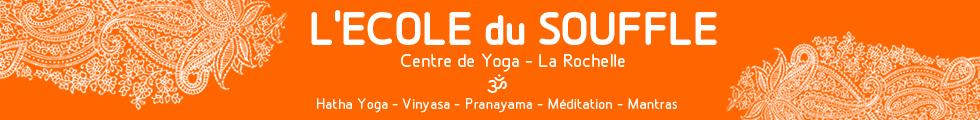 centre de yoga la rochelle ecole du souffle